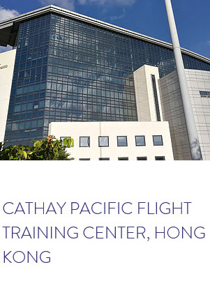 CATHAY PACIFIC FLIGHT TRAINING CENTER, HONG KONG